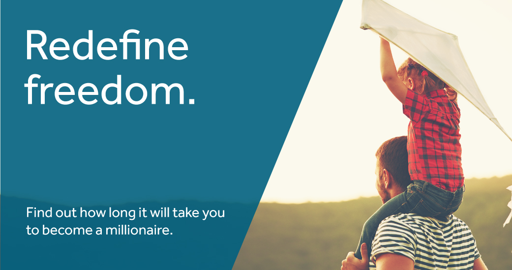 Redefine Freedom - calculate how long it will take you to become a millionaire